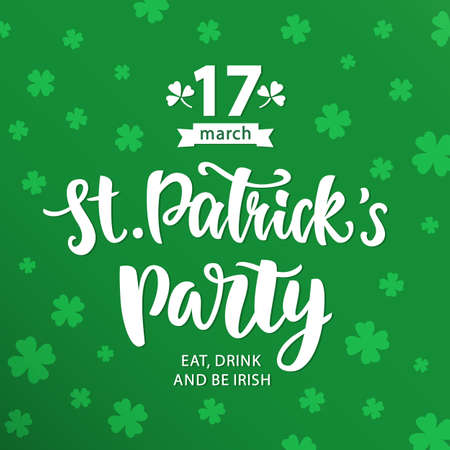 Saint Patricks Day Party invitation poster. Typography banner template. Vector Illustration