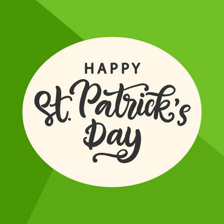 Happy Saint Patricks Day greeting card. Typography poster with handwritten calligraphy text. Vector Illustration Illustration