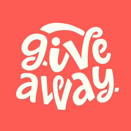 Giveaway Banner. Hand written lettering. Promo design element for social media, blogger competition. Illustration