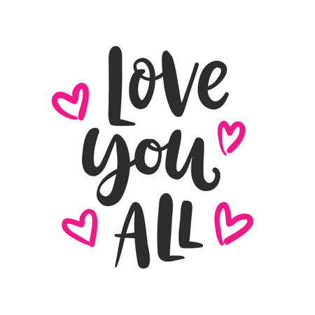 Love you all hand written lettering