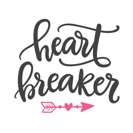 Heart breaker. Hand Written Lettering