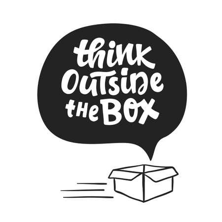 Sortez du concept de boîte. Dire inspirant. Lettrage à main levée. Expression de motivation écrite à la main pour l'affiche de typographie, l'impression de tee-shirt, la carte-cadeau.