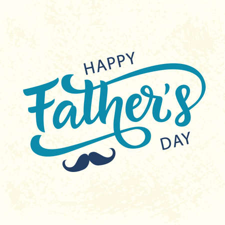 Happy Fathers Day greeting with hand written lettering.