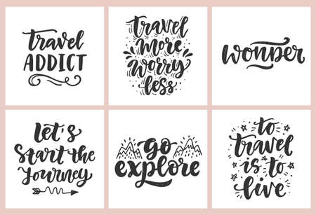 Travel slogan set. Hand drawn poster with fun inspirational lettering quotes. Typography banner, sticker, tee shirt print, card, photo overlay design. Vector illustration