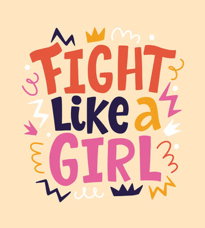 Fight like a girl hand lettering vector design. Feminism slogan. Woman motivational phrase inscription for t-shirt, poster, phone case, banner, sticker, postcard and wall art. Stock Vector - 123101223