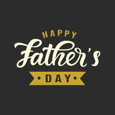 Happy Fathers Day greeting with hand written lettering. Typography design template for poster, banner, gift card, t shirt print, label, badge. Retro vintage style. Vector illustration Vettoriali