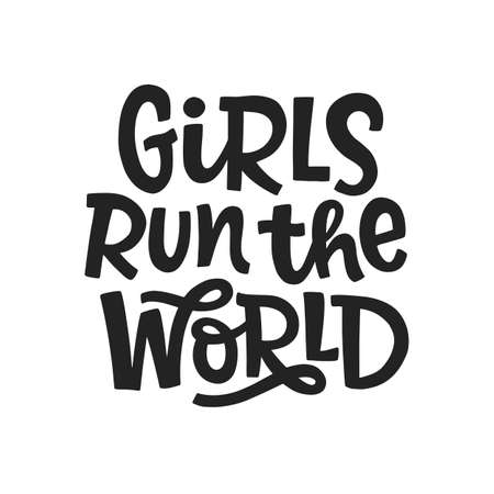 Girls run the world. Vector typography poster with hand written lettering