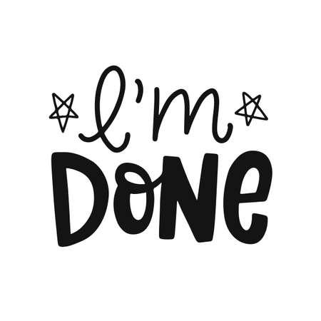Ik ben klaar. Afstuderen label, banner. Handgetekende letters. Typografie groet, uitnodigingskaart