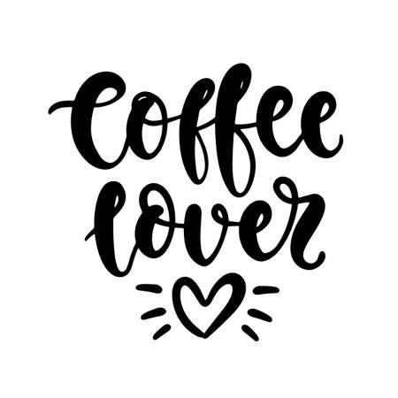 Coffee lover. Vector handwritten lettering poster, mug design, planner sticker
