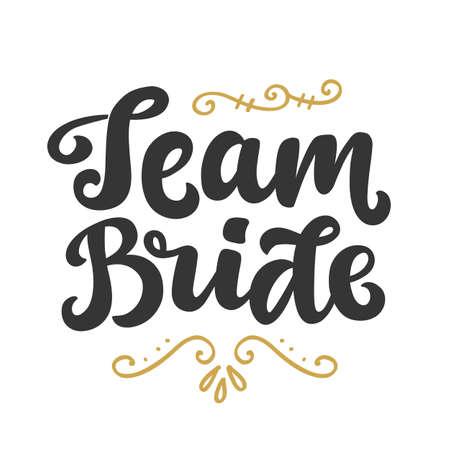 Team Bride lettering print