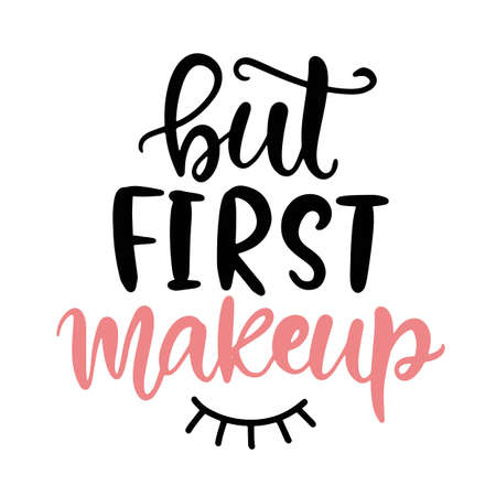 Pero primero maquillaje letras de chica divertida