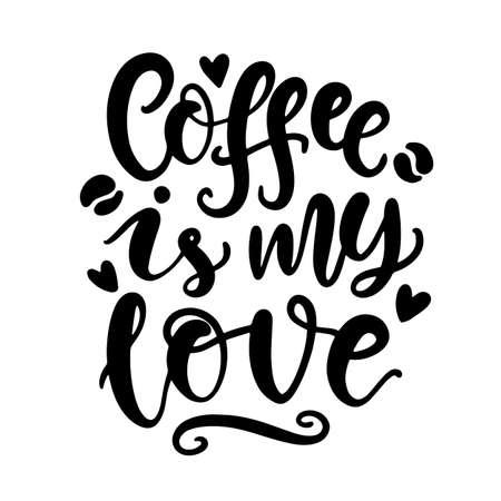 Coffee is my love. Vector handwritten lettering, planner sticker Ilustrace