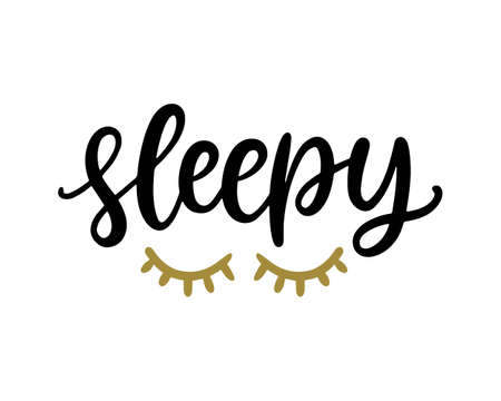 Sleepy T Shirt Design, Funny Hand Lettering Quote Poster