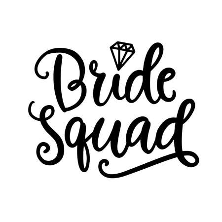 Bride Squad lettering. Wedding decoration with modern calligraphy Çizim