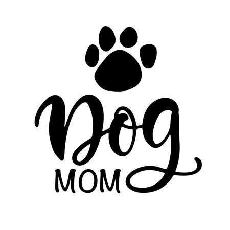 Dog Mom T Shirt Design, Funny Hand Lettering Quote Illusztráció