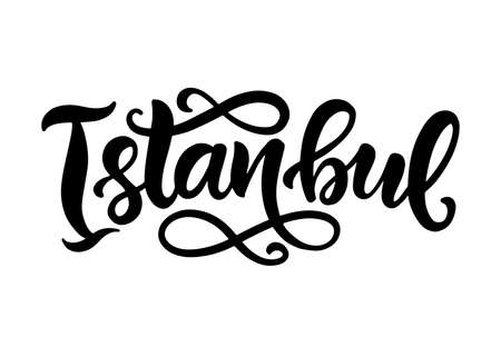 Istanbul city hand written brush lettering, isolated on white background. Modern Ink calligraphy. Tee shirt print, typography card, poster design element. Vector illustration. Vintage retro style