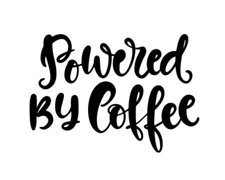 Powered By Coffee hand written lettering Illusztráció