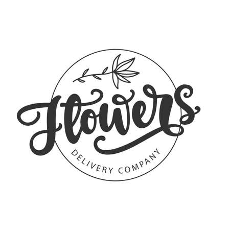 Flowers delivery company template. Modern calligraphy, hand written lettering isolated on white. Vector emblem design, vintage style. Small business identity