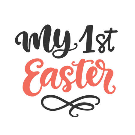 My 1st Easter Hand Lettered Quote, vector brush modern calligraphy design, isolated on white. Kids apparel, nursery decoration, invitation cards, newborn baby fashion