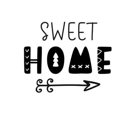 Dolce casa scritta a mano scritta, elemento decorativo stampabile fattoria, isolato su uno sfondo bianco. Stile Boho, grazioso design tribale, arte della parete, poster di inaugurazione della casa. Illustrazione vettoriale Vettoriali