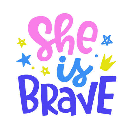 She is Brave. Vector typography poster