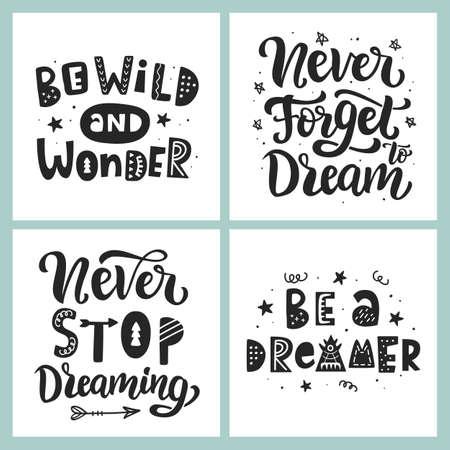 Be a dreamer. Never Stop Dream. Hand lettering phrase Vettoriali