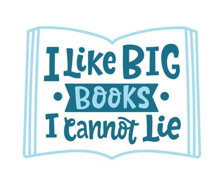 I like big books, I cannot lie quote