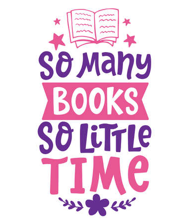 So many books, so little time quote