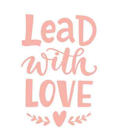 Lead with love. Hand Written Lettering 向量圖像