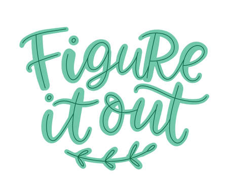 Figure It Out Lettering Phrase 向量圖像