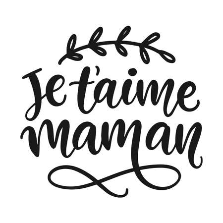 I love you mama hand written modern calligraphy