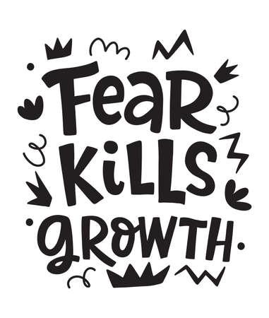 Fear Kills Growth Vector Motivational phrase Vektorgrafik