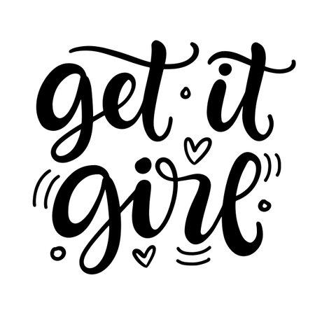 Get it girl hand written lettering template 向量圖像
