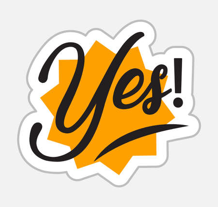 Yes! sticker in retro style. Vector illustration isolated on white background Illustration