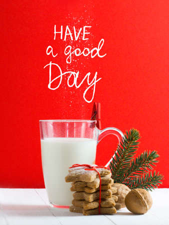 Have a good day - inspirational motivation quote. Beautiful composition with Christmas cookies and milk for Santa