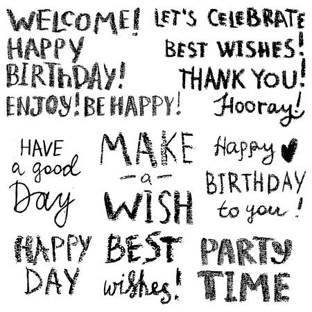 Happy birthday and good day wishes themed hand drawn inscriptions set. Simple phrases, quotes for greeting card or apparel print. Vector illustration Çizim
