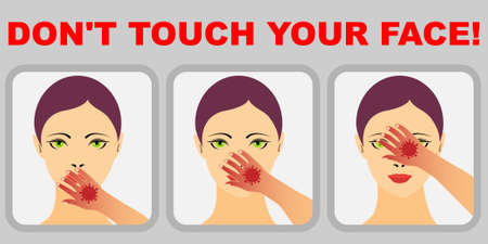 Woman with coronavirus on hand touching mouth, nose and eyes and the text dont touch your face