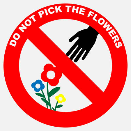 Do not pick the flowers sign, conceptual vector