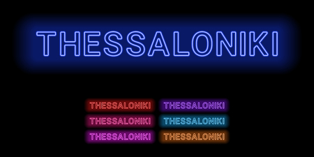 Neon name of Thessaloniki city. Vector illustration of Thessaloniki inscription consisting of neon outlines, with backlight on the dark background. Set of different colors Illustration