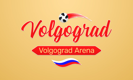 World Football Championship in Russia 2018. Vector banner with inscription of Volgograd Arena in Volgograd city on the World Soccer Cup in Russia