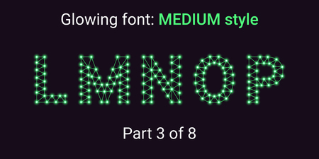 Green Glowing font in the Outline style. Vector Alphabet with Connections, Lines, Polygonal structure and Glowing knots. Medium style, part 3 with uppercase letters L M N O P