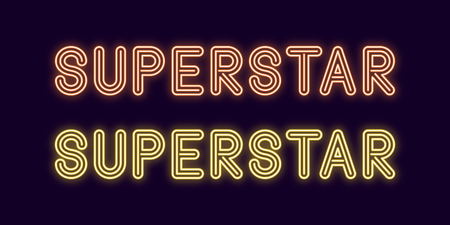 Neon inscription of Superstar. Vector illustration, neon Text of Superstar with glowing backlight, orange and yellow colors. Isolated graphic element on the dark background for design
