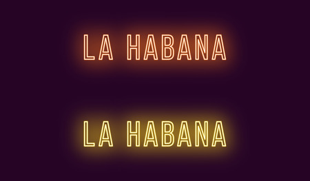 Neon name of La Habana city in Cuba. Vector text of La Habana, Neon inscription with backlight in Thin style, orange and yellow colors. Isolated glowing title for decoration. Without overlay mode