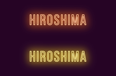 Neon name of Hiroshima city in Japan. Vector text of Hiroshima, Neon inscription with backlight in Thin style, orange and yellow colors. Isolated glowing title for decoration. Without overlay mode