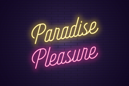 Neon lettering of Paradise Pleasure. Glowing headline, bright neon cursive text of Paradise Pleasure. Title template for web banner and poster. Yellow and pink color