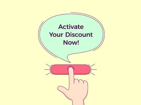 Call to action with text Activate Your Discount Now. Cartoon human hand push the button by forefinger, bubble tooltip with phrase explaining CTA button. Vector minimalistic illustration 版權商用圖片 - 138616566