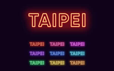 Neon Taipei name, Capital City in Taiwan. Neon text of Taipei city. Vector set of glowing Headlines with transparent backlight. Red pink purple, violet blue azure, green yellow orange colors