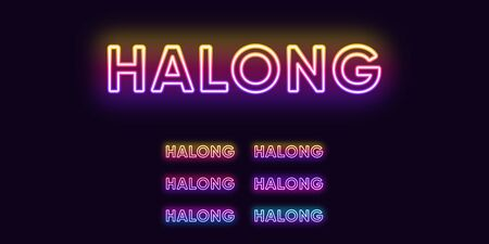 Neon Halong name, City in Vietnam. Neon text of Halong city. Vector set of glowing Headlines with transparent backlight. Bright Gradient colors