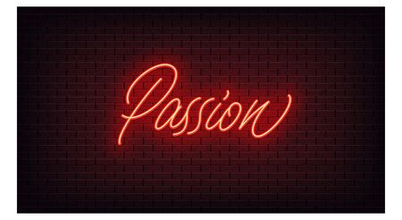 Red neon Passion, lettering. Neon text of Passion on black brick background, night ambience. Night vivid lights. Word, inscription and title with glow illumination. Vector illustration