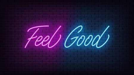 Neon Feel Good, lettering. Neon text of Feel Good on black brick background. Night relaxation, blue and purple vivid lights. Word, inscription and title with glow illumination. Vector illustration Vettoriali